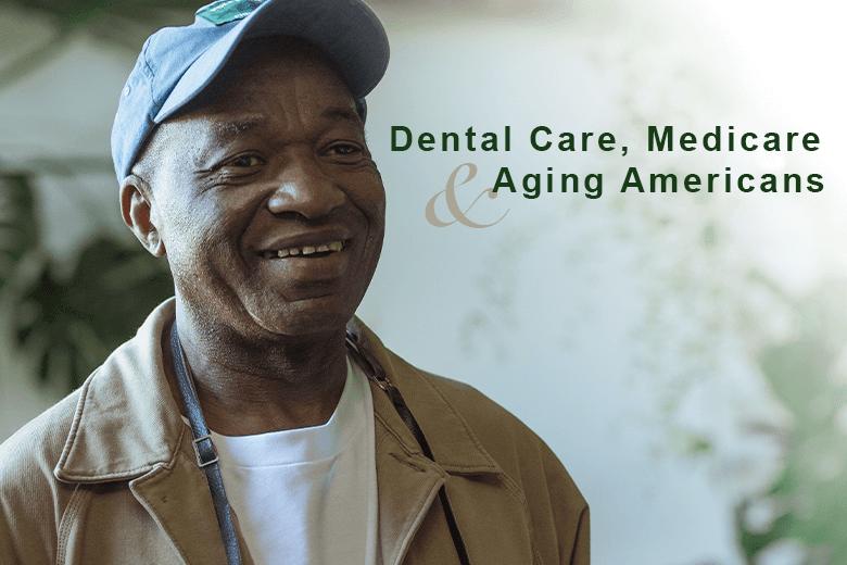 Dental Coverage Under Medicare: Seeking Solutions